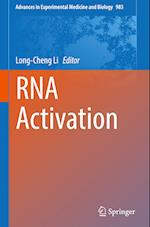 RNA Activation (ADVANCES IN EXPERIMENTAL MEDICINE AND BIOLOGY, nr. 983)