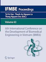 6th International Conference on the Development of Biomedical Engineering in Vietnam (BME6) (Ifmbe Proceedings, nr. 63)