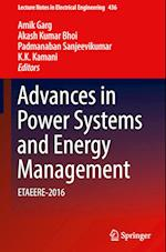 Advances in Power Systems and Energy Management (Lecture Notes in Electrical Engineering, nr. 436)