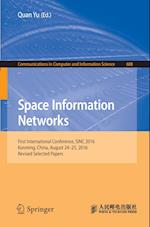 Space Information Networks : First International Conference, SINC 2016, Kunming, China, August 24-25, 2016. Revised Selected Papers