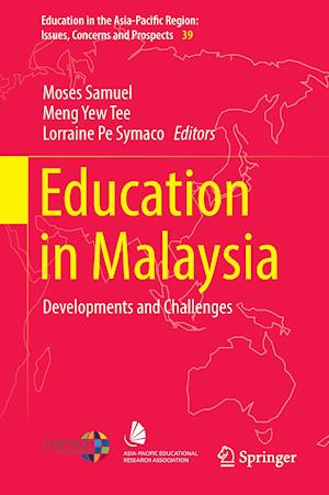 Education in Malaysia : Developments and Challenges