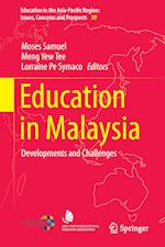 Education in Malaysia (Education in the Asia-Pacific Region: Issues, Concerns and Prospects, nr. 39)