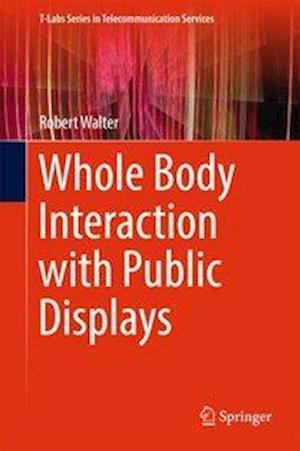 Whole Body Interaction with Public Displays