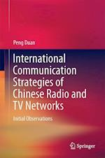 International Communication Strategies of Chinese Radio and TV Networks : Initial Observations