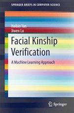 Facial Kinship Verification : A Machine Learning Approach