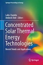 Concentrated Solar Thermal Energy Technologies (Springer Proceedings in Energy)