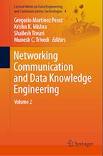 Networking Communication and Data Knowledge Engineering (Lecture Notes on Data Engineering and Communications Technologies, nr. 4)