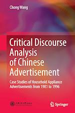 Critical Discourse Analysis of Chinese Advertisement : Case Studies of Household Appliance Advertisements from 1981 to 1996