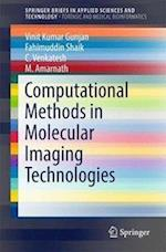 Computational Methods in Molecular Imaging Technologies (Springerbriefs in Applied Sciences and Technology)