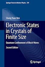 Electronic States in Crystals of Finite Size : Quantum Confinement of Bloch Waves