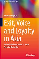 Exit, Voice and Loyalty in Asia (Quality of Life in Asia, nr. 10)