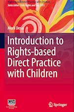 Introduction to Rights-Based Direct Practice with Children (Rights Based Direct Practice with Children)
