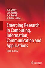 Emerging Research in Computing, Information, Communication and Applications : ERCICA 2016