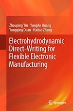 Electrohydrodynamic Direct-Writing for Flexible Electronic Manufacturing