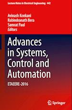 Advances in Systems, Control and Automation (Lecture Notes in Electrical Engineering, nr. 442)