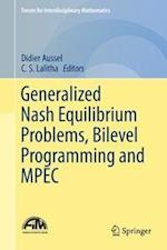 Generalized Nash Equilibrium Problems, Bilevel Programming and MPEC (Forum for Interdisciplinary Mathematics)
