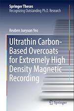 Ultrathin Carbon-Based Overcoats for Extremely High Density Magnetic Recording (Springer Theses)