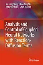 Analysis and Control of Coupled Neural Networks with Reaction-Diffusion Terms