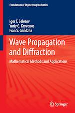 Wave Propagation and Diffraction (Foundations of Engineering Mechanics)