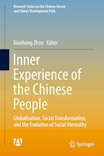 Inner Experience of the Chinese People (Research Series on the Chinese Dream and Chinas Development Path)