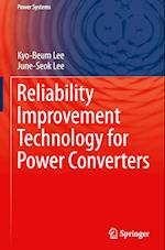Reliability Improvement Technology for Power Converters (Power Systems)