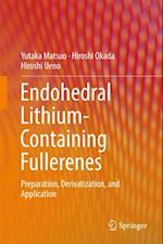 Endohedral Lithium-containing Fullerenes af Hiroshi Okada, Yutaka Matsuo, Hiroshi Ueno