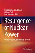 Resurgence of Nuclear Power : Challenges and Opportunities for Asia