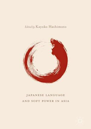 Japanese Language and Soft Power in Asia