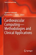 Cardiovascular Computing - Methodologies and Clinical Applications (Series in Bioengineering)