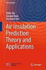 Air Insulation Prediction Theory and Applications (Power Systems)
