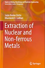 Extraction of Nuclear and Non-ferrous Metals (Topics in Mining Metallurgy and Materials Engineering)