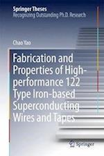 Fabrication and Properties of High-performance 122 Type Iron-based Superconducting Wires and Tapes (Springer Theses)