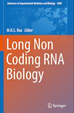 Long Non Coding RNA Biology (ADVANCES IN EXPERIMENTAL MEDICINE AND BIOLOGY, nr. 1008)