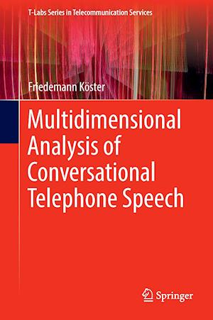 Multidimensional Analysis of Conversational Telephone Speech