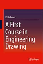First Course in Engineering Drawing