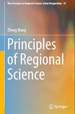 Principles of Regional Science (New Frontiers in Regional Science Asian Perspectives, nr. 15)