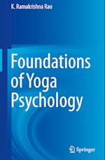 Foundations of Yoga Psychology