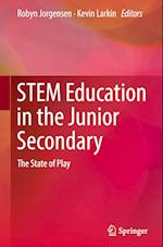 STEM Education in the Junior Secondary