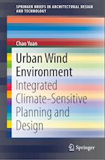 Urban Wind Environment (Springerbriefs in Architectural Design and Technology)