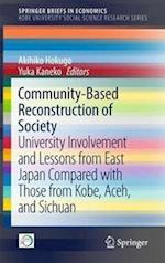 Community-Based Reconstruction of Society (Springer Briefs in Economics)