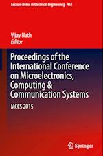 Proceedings of the International Conference on Microelectronics, Computing & Communication Systems (Lecture Notes in Electrical Engineering, nr. 453)