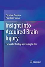 Insight into Acquired Brain Injury : Factors for Feeling and Faring Better