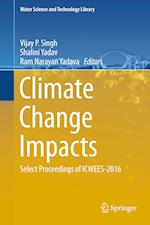 Climate Change Impacts (WATER SCIENCE AND TECHNOLOGY LIBRARY, nr. 82)