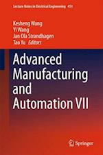 Advanced Manufacturing and Automation VII (Lecture Notes in Electrical Engineering, nr. 451)