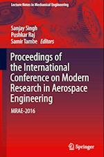 Proceedings of the International Conference on Modern Research in Aerospace Engineering (Lecture Notes in Mechanical Engineering)