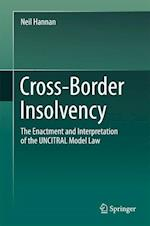 Cross-Border Insolvency : The Enactment and Interpretation of the UNCITRAL Model Law