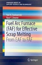Fuel Arc Furnace (FAF) for Effective Scrap Melting : From EAF to FAF