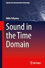 Sound in the Time Domain (Signals and Communication Technology)
