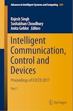 Intelligent Communication, Control and Devices (Advances in Intelligent Systems and Computing, nr. 624)