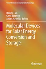 Molecular Devices for Solar Energy Conversion and Storage (Green Chemistry and Sustainable Technology)